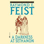 A Darkness at Sethanon by  Raymond E. Feist audiobook