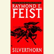 Silverthorn by  Raymond E. Feist audiobook