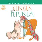 Ginger and Petunia by  Patricia Polacco audiobook