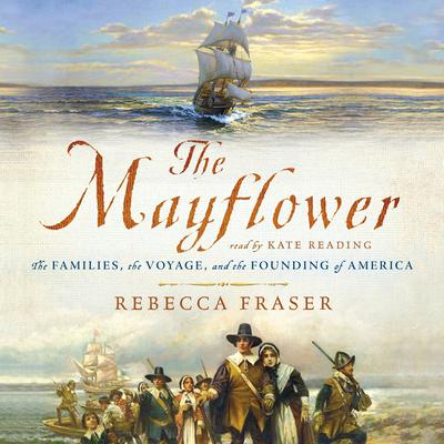 The Mayflower by Rebecca Fraser audiobook