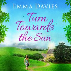 Turn Towards The Sun by Emma Davies audiobook