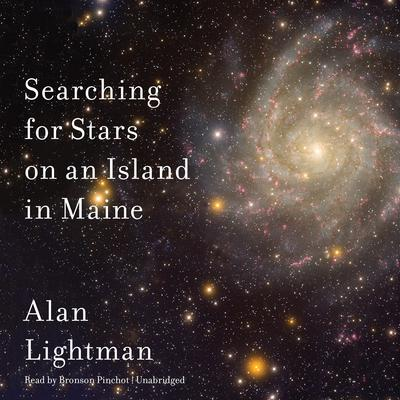 Searching for Stars on an Island in Maine by Alan Lightman audiobook