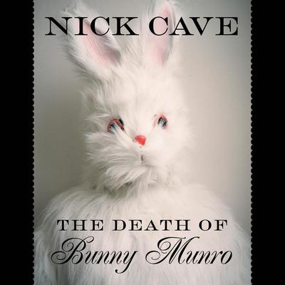 Death Of Bunny Munroe by Nick Cave audiobook