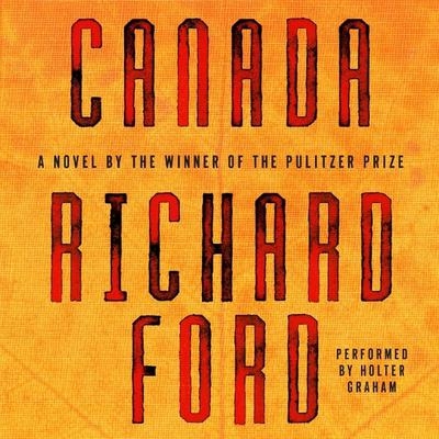 Canada by Richard Ford audiobook