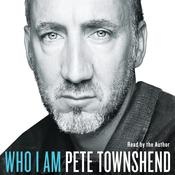 Who I Am by  Pete Townshend audiobook