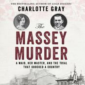The Massey Murder by  Charlotte Gray audiobook