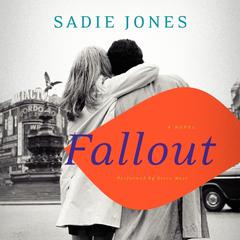 Fallout by Sadie Jones audiobook