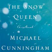 The Snow Queen by  Michael Cunningham audiobook