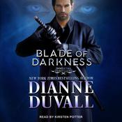 Blade of Darkness by  Dianne Duvall audiobook