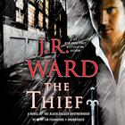 The Thief by J. R. Ward