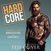 Hard Core by  Tess Oliver audiobook