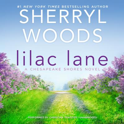 Lilac Lane by Sherryl Woods audiobook