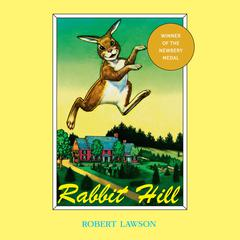 Rabbit Hill by Robert Lawson audiobook