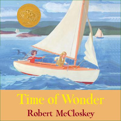 Time of Wonder by Robert McCloskey audiobook