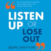 Listen Up or Lose Out by  Robert Bolton audiobook