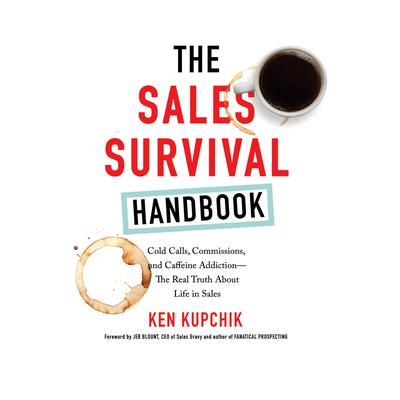The Sales Survival Handbook by Ken Kupchik audiobook