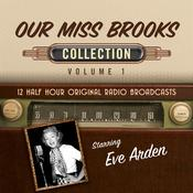 Our Miss Brooks, Collection 1 by  Black Eye Entertainment audiobook