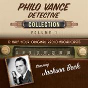Philo Vance, Detective, Collection 1 by  Black Eye Entertainment audiobook