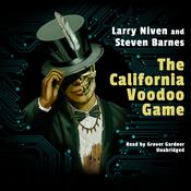 The California Voodoo Game by  Steven Barnes audiobook