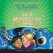 Pip Bartlett's Guide to Sea Monsters by  Maggie Stiefvater audiobook