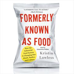 Formerly Known as Food by Kristin Lawless audiobook
