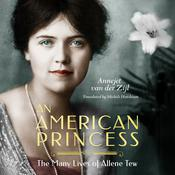 An American Princess by  Annejet van der Zijl audiobook