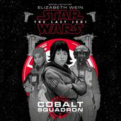 Star Wars: The Last Jedi Cobalt Squadron by  Elizabeth Wein audiobook