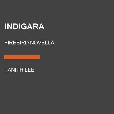 Indigara by Tanith Lee audiobook