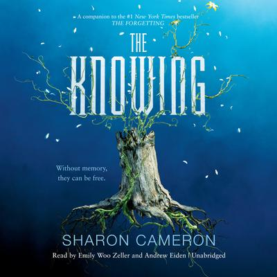 The Knowing by Sharon Cameron audiobook