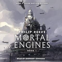 Mortal Engines by Philip Reeve audiobook