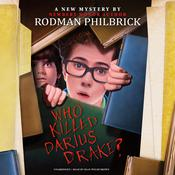 Who Killed Darius Drake? by  Rodman Philbrick audiobook