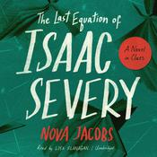 The Last Equation of Isaac Severy by  Nova Jacobs audiobook