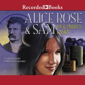 Alice Rose and Sam by  Kathryn Lasky audiobook