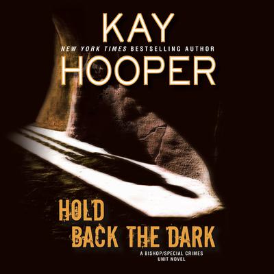 Hold Back the Dark by Kay Hooper audiobook