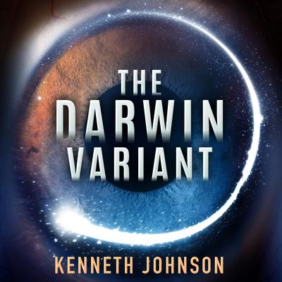The Darwin Variant by Kenneth Johnson audiobook