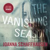 The Vanishing Season by  Joanna Schaffhausen audiobook