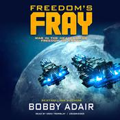 Freedom's Fray by  Bobby Adair audiobook