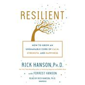 Resilient by  Rick Hanson,  Ph.D. audiobook