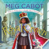 Royal Crown by  Meg Cabot audiobook