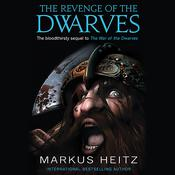 The Revenge of the Dwarves by  Markus Heitz audiobook