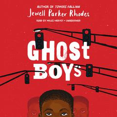 Ghost Boys by Jewell Parker Rhodes audiobook