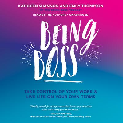 Being Boss by Kathleen Shannon audiobook