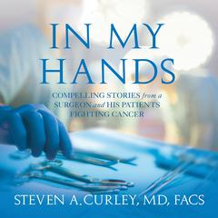 In My Hands by Steven A. Curley audiobook