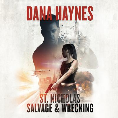 St. Nicholas Salvage & Wrecking by Dana Haynes audiobook