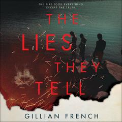 The Lies They Tell by Gillian French audiobook