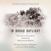 In Broad Daylight by  Father Patrick Desbois audiobook