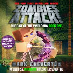 Zombies Attack! by Mark Cheverton audiobook