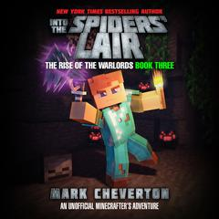 Into the Spiders' Lair by Mark Cheverton audiobook