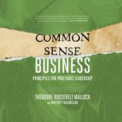 Common-Sense Business by  Whitney MacMillan audiobook