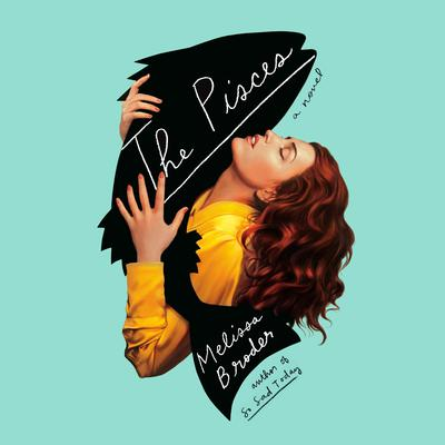 The Pisces by Melissa Broder audiobook